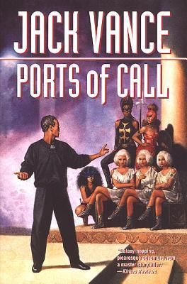 Ports of Call - Vance, Jack