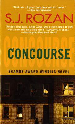 Concourse: A Bill Smith-Lydia Chin Mystery - Rozan, S J