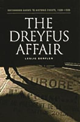 The Dreyfus Affair - Derfler, Leslie