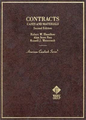 Cases and Materials on Contracts - Hamilton, Robert W