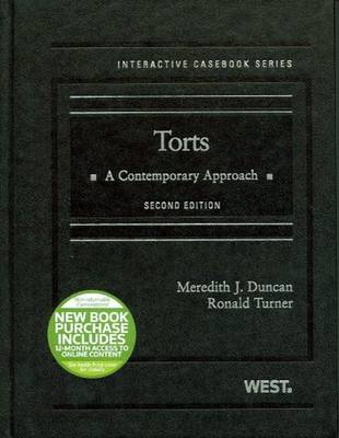 Torts with 12-Month Access to Online Content: A Contemporary Approach - Duncan, Meredith J, and Turner, Ronald