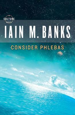 Consider Phlebas - Banks, Iain M