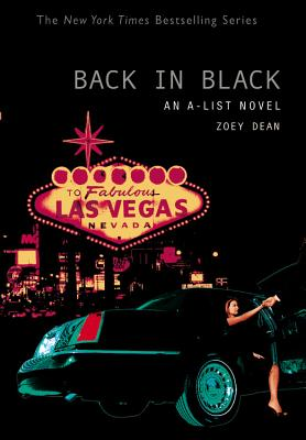 The A-List #5: Back in Black: An A-List Novel - Dean, Zoey