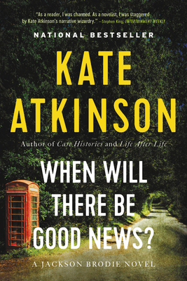 When Will There Be Good News? - Atkinson, Kate