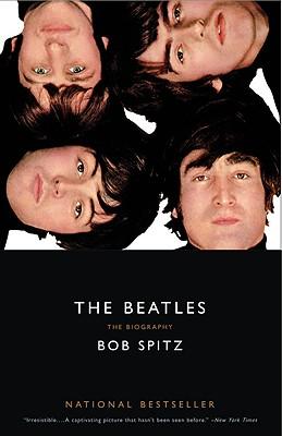 The Beatles: The Biography - Spitz, Bob