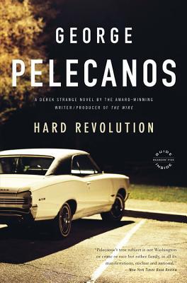 Hard Revolution - Pelecanos, George