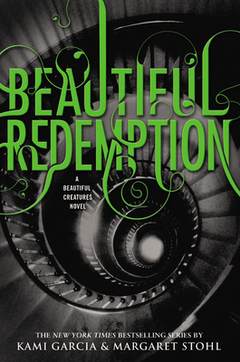 Beautiful Redemption - Garcia, Kami, and Stohl, Margaret