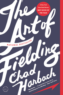 The Art of Fielding - Harbach, Chad