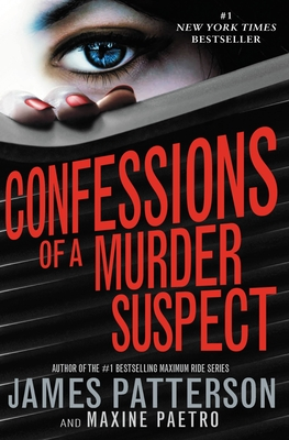 Confessions of a Murder Suspect - Patterson, James, and Paetro, Maxine