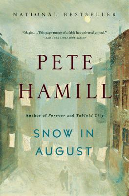 Snow in August - Hamill, Pete, Mr.