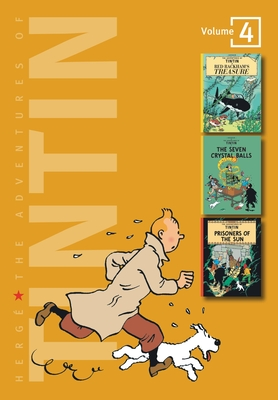 The Adventures of Tintin: Volume 4 - Herge, and Herg&#xe9, and Herg