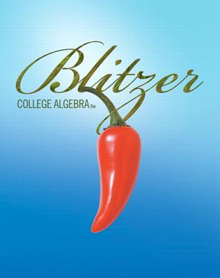 College Algebra - Blitzer, Robert