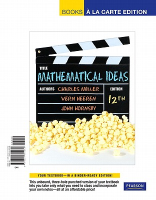 Mathematical Ideas - Miller, Charles, and Heeren, Vern, and Hornsby, John