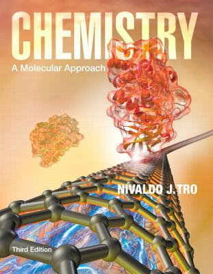 Chemistry: A Molecular Approach - Tro, Nivaldo J.