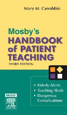 Mosby's Handbook of Patient Teaching - Canobbio, Mary M