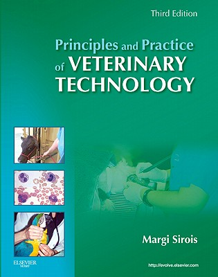 Principles and Practice of Veterinary Technology - Sirois, Margi