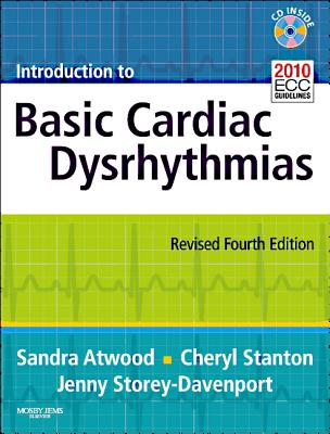 Introduction to Basic Cardiac Dysrhythmias - Atwood, Sandra, and Stanton, Cheryl, and Storey Davenport, Jenny