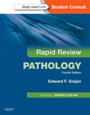 Rapid Review Pathology: With Student Consult Online Access - Goljan, Edward F