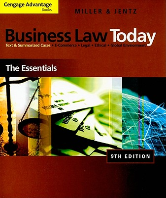 Business Law Today: The Essentials - Miller, Roger LeRoy, and Jentz, Gaylord A