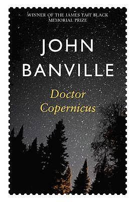 Doctor Copernicus - Banville, John