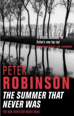 The Summer That Never Was: An Inspector Banks Novel - Robinson, Peter