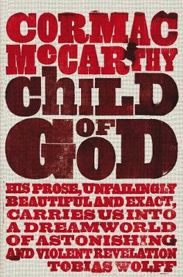 Child of God - McCarthy, Cormac