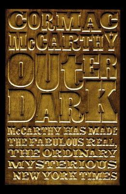 Outer Dark - McCarthy, Cormac