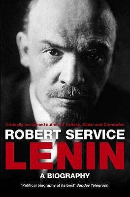 Lenin: A Biography - Service, Robert