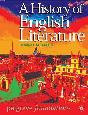 History of English Literature - Alexander, Michael