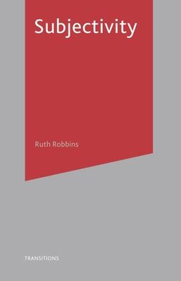 Subjectivity - Robbins, Ruth