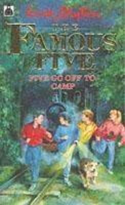Five Go Off to Camp - Blyton, Enid