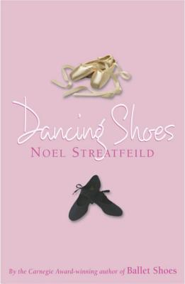 Dancing Shoes - Streatfeild, Noel