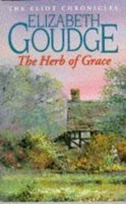 The Herb of Grace - Goudge, Elizabeth