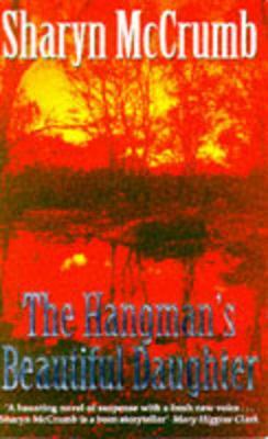 The Hangman's Beautiful Daughter - McCrumb, Sharyn