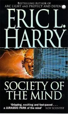 Society of the Mind - Harry, Eric L.