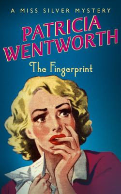 The Fingerprint - Wentworth, Patricia