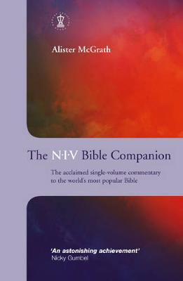 The NIV Bible Companion - McGrath, Alister
