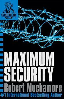 Maximum Security: Bk. 3 - Muchamore, Robert