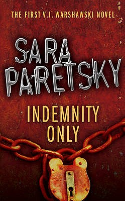 Indemnity Only - Paretsky, Sara