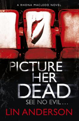 Picture Her Dead - Anderson, Lin