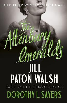 The Attenbury Emeralds - Paton Walsh, Jill, and Sayers, Dorothy L.