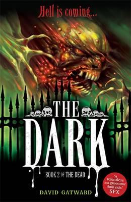 The Dark - Gatward, David