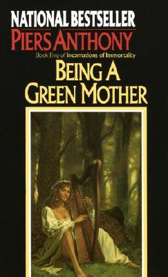 Being a Green Mother - Anthony, Piers