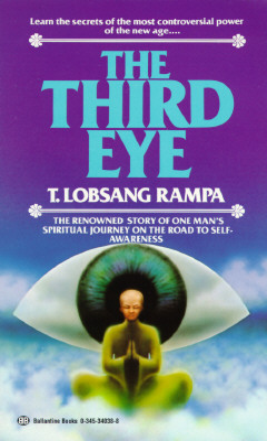 Third Eye - Rampa, T Lobsang, and Lobsang Rampa, T