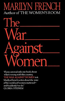 The War Against Women - French, Marilyn