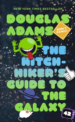 The Hitchhiker's Guide to the Galaxy - Adams, Douglas