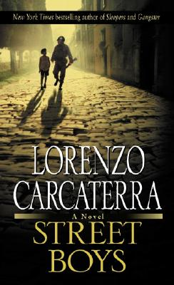 Street Boys - Carcaterra, Lorenzo