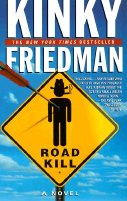 Roadkill - Friedman, Kinky