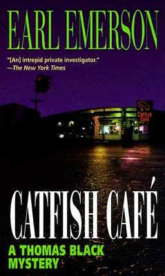 Catfish Cafe - Emerson, Earl