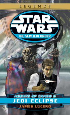Agents of Chaos II: Jedi Eclipse - Luceno, James